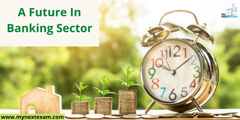 A Future In Banking Sector