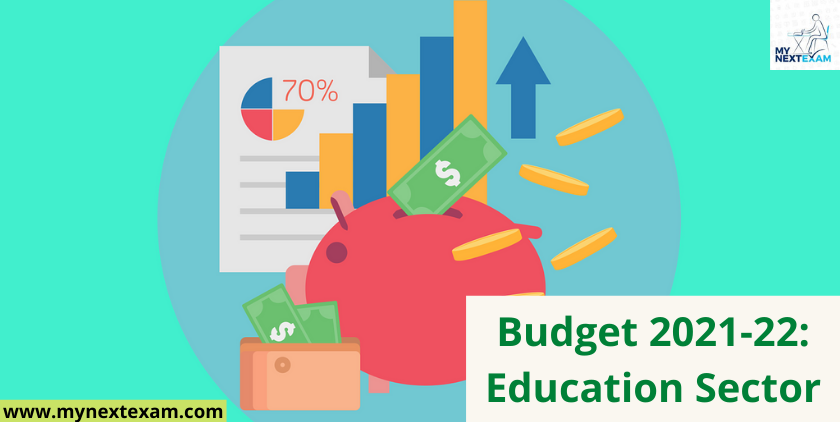 Budget 2021-22: Education Sector