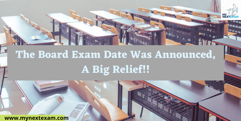 The Board Exam Date Was Announced, A Big Relief!!